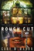 Rough Cut by Gary McMahon