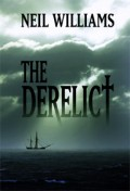 The Derelict by Neil Williams